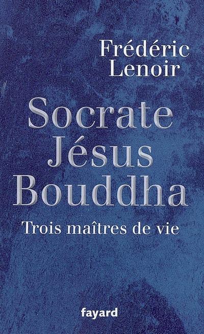 Lenoir_Socrate_Jesus_Bouddha.jpg