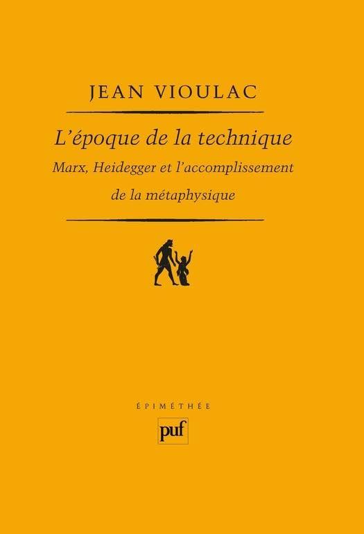 vioulac_l_epoque_de_la_technique.jpg