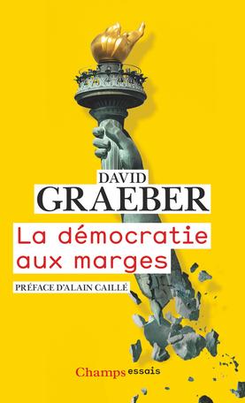 graeber_democratie_aux_marges.jpg