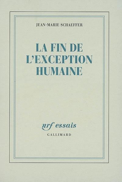 Schaeffer_la_fin_de_l_exception_humaine.jpg