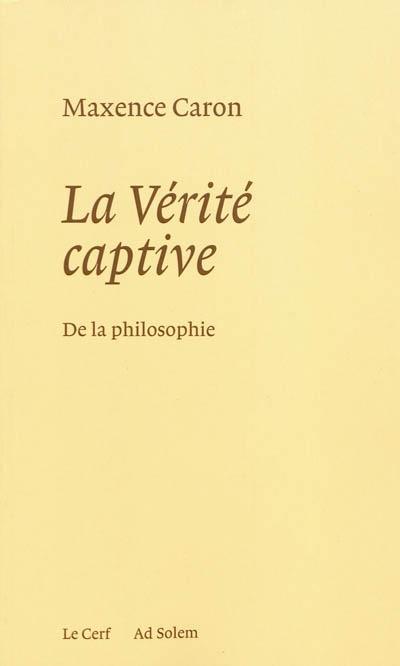 Caron_verite_captive.jpg