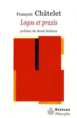 Chatelet_Logos_et_praxis.jpg