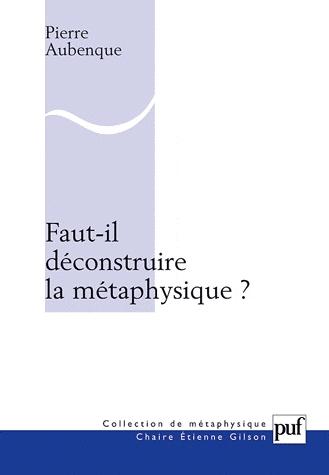 Aubenque_faut-il_deconstruire_la_metaphysique.jpg