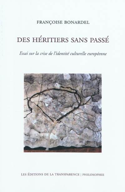 Bonardel_heritiers_sans_passe.jpg