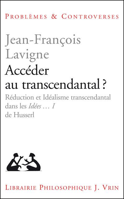 Lavigne_acceder_au_transcendantal.jpg