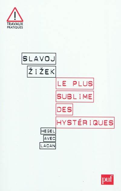 zizek_le_plus_sublime_des_hysteriques.jpg