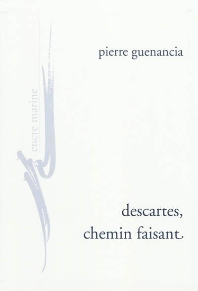 guenancia_descartes_chemin_faisant-2.jpg