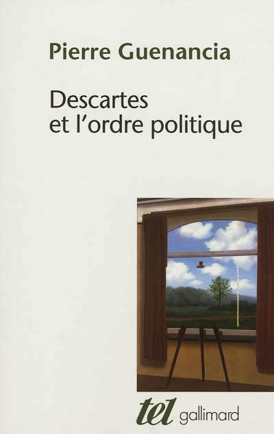 guenancia_descartes_et_l_ordre_politique.jpg