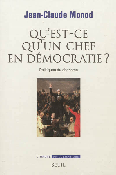 monod_qu_est-ce_qu_un_chef_en_democratie.jpg