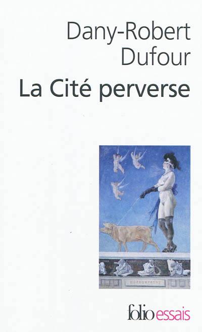 dufour_cite_perverse.jpg