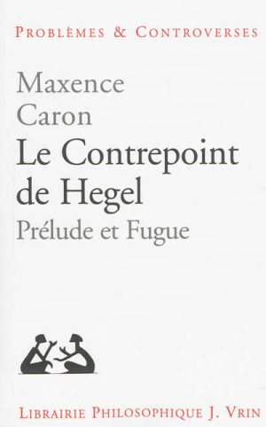 caron_le_contrepoint_de_hegel.jpg