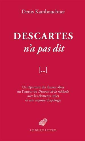 kambouchner_ce_que_descartes_n_a_pas_dit.jpg