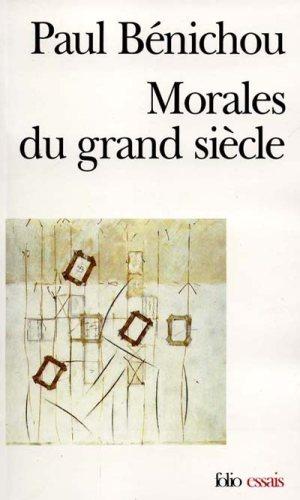 benichou_morales_du_grand_siecle.jpg