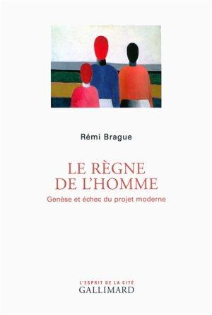 brague_le_regne_de_l_homme.jpg