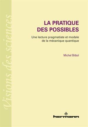 bitbol_la_pratique_des_possibles.jpg