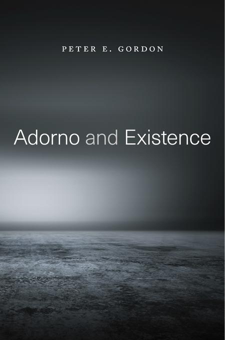 gordon_adorno_and_existence.jpg