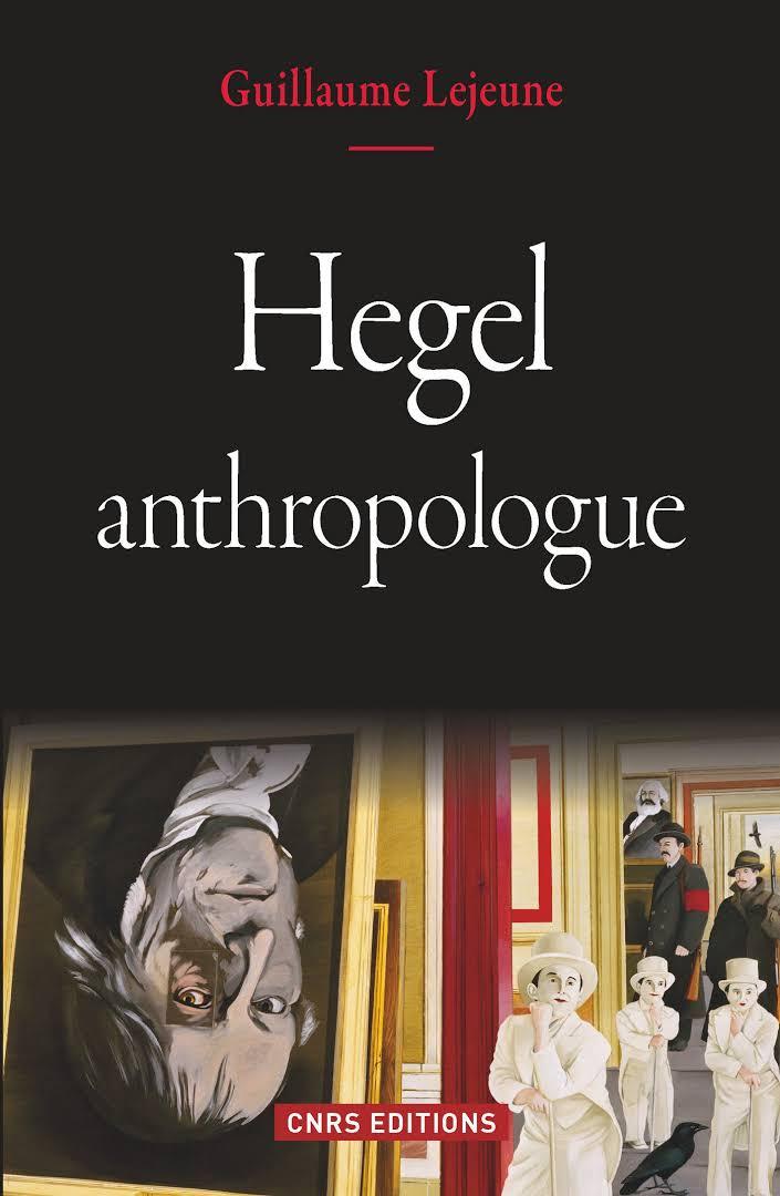 lejeune_hegel_anthropologue.jpg