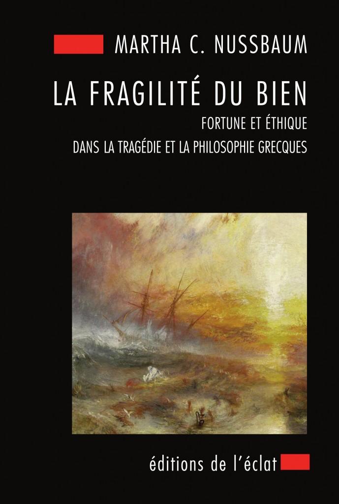 nussbaum_la_fragilite_du_bien.jpg