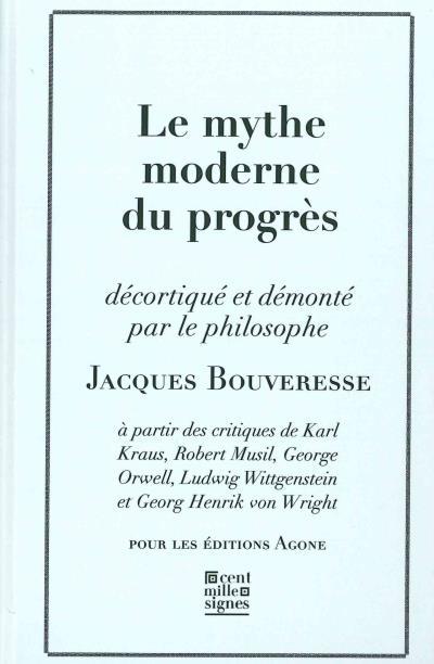 bouveresse_le_mythe_du_progres.jpg