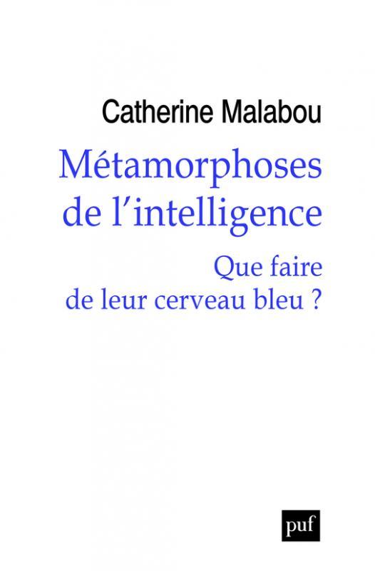 malabou_metamorphose_de_l_intelligence.jpg