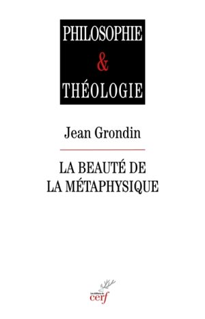 grondin_beaute_de_la_metaphysique.jpg